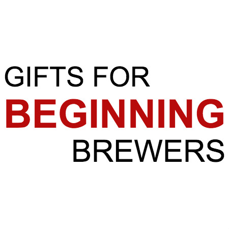 Beginning Homebrewer Gifts